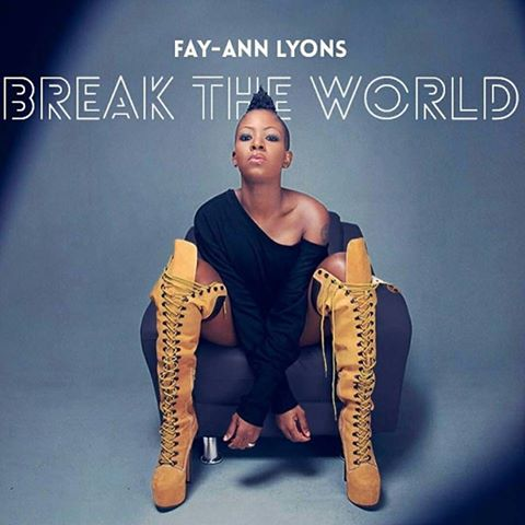 Fay-ann lyons album cover Break the world