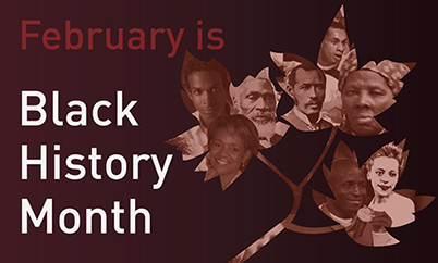 Statement saying February is Black History Month - Canadian Leaf with old photos of black people in it