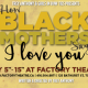 Advertising for How Black Mothers Say I love you
