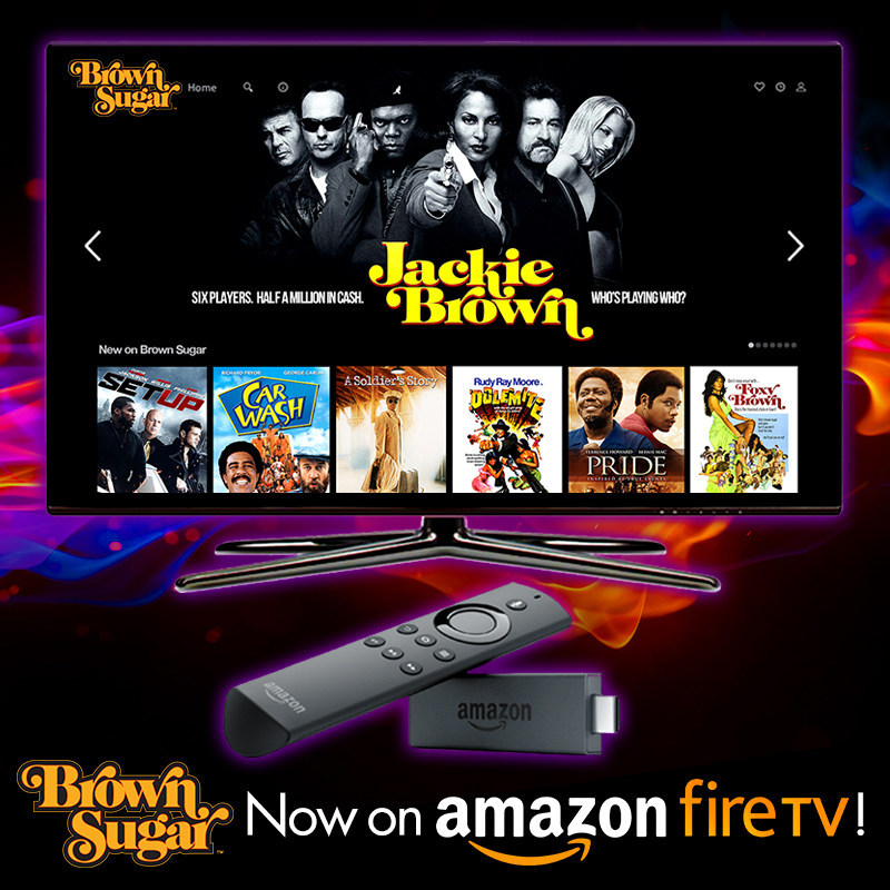 Brown Sugar, the new subscription-video-on-demand service featuring the biggest collection of the baddest African-American movies of all-time, is now available on Amazon Fire TV. Brown Sugar features such great movies as Dolemite, Jackie Brown, Cotton Comes to Harlem, Foxy Brown, Cooley High, Blacula, Don't Be a Menace to South Central, Pride, A Soldier's Story, Black Caesar, Which Way Is Up?, Hammer, Richard Pryor: Live on the Sunset Strip and Car Wash. Visit BrownSugar.com for more info. (PRNewsfoto/Bounce)